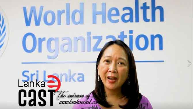 The Officer In Charge of the WHO in Sri Lanka Dr. Olivia Nieveras lankaecast